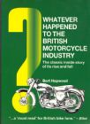 Whatever Happened to the British Motorcycle Industry?  Bert Hopwood